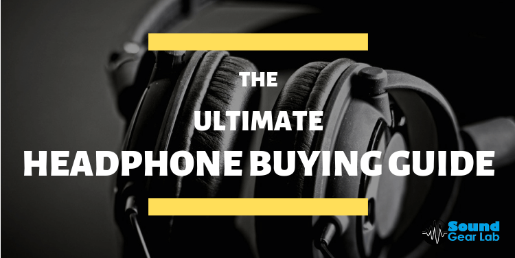 Headphone Buying Guide