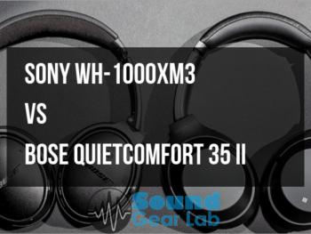 Sony WH-1000XM3 vs. Bose QuietComfort 35 II