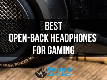 10 Best Open-Back Headphones For Gaming