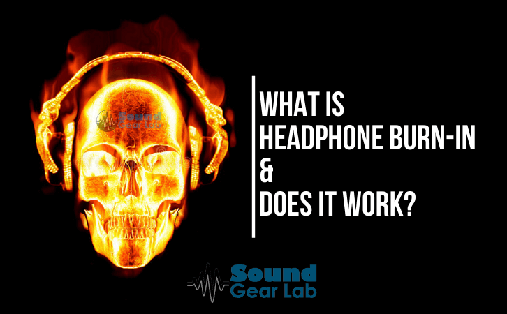 What-is-Headphone-Burn-in-&-Does-it-Work_